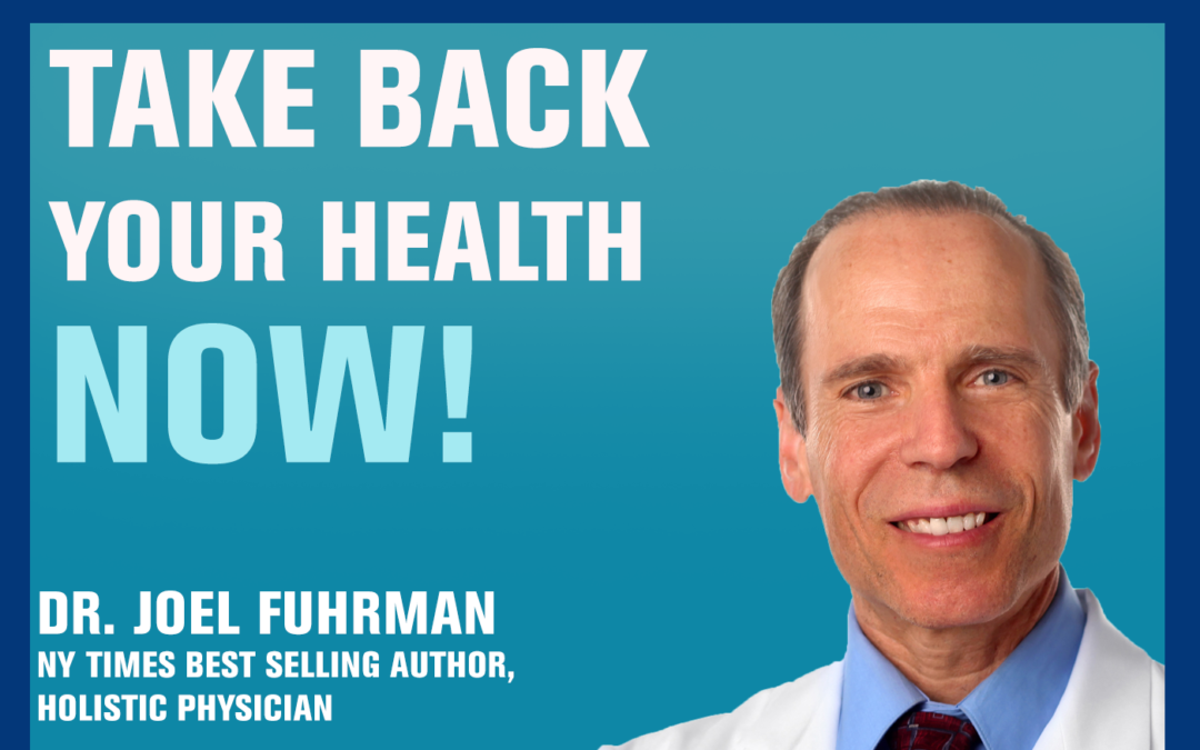 26: Naturally Handling the Nutrition that Your Body Needs — Dr. Joel Fuhrman