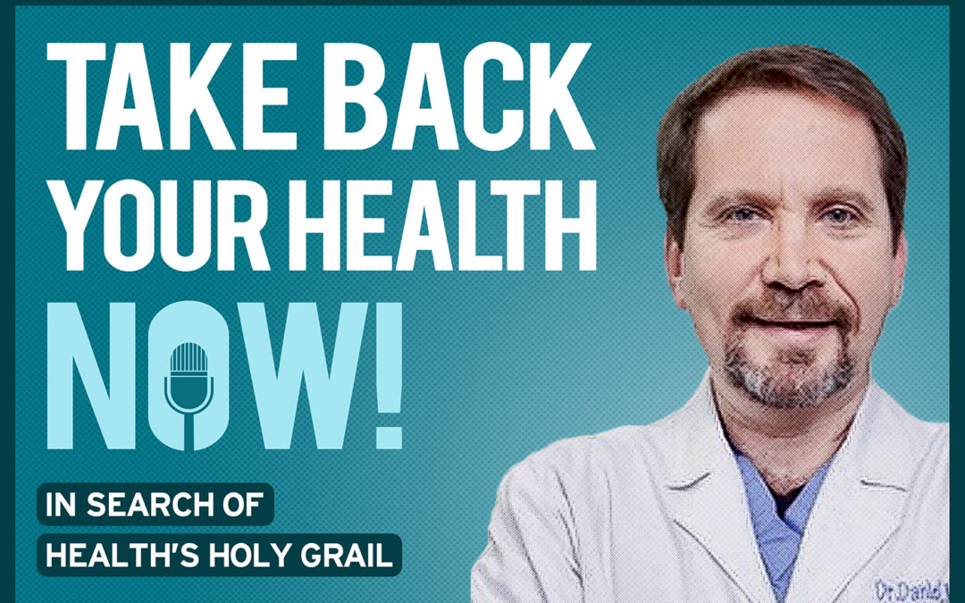 0: Take Back Your Health Now! — Dr Dan Margolin