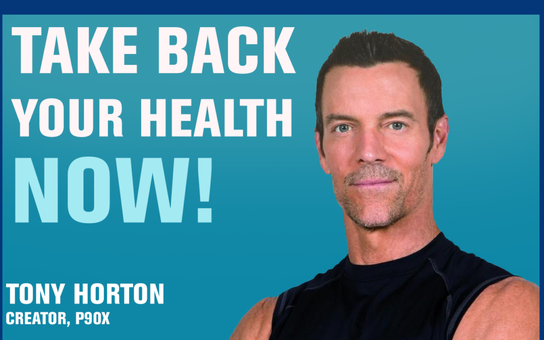 15: P90X Creator on How to Optimize Your Fitness  —Tony Horton