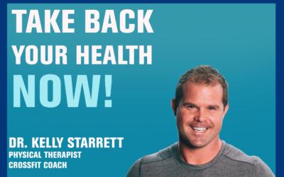105: Optimizing Health, Fitness and Human Performance — Kelly Starrett