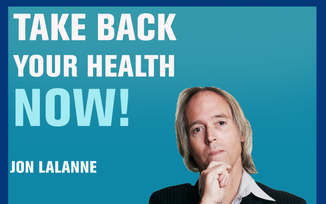 22: The LaLanne Secret to Optimal Health — Jon LaLanne