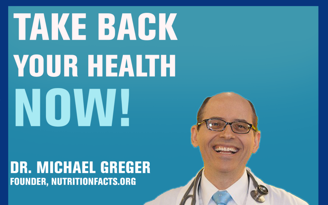 21: How Not to Die — Dr Michael Greger