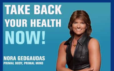 44: Handling Your Health the Primal Way — Nora Gedgaudas
