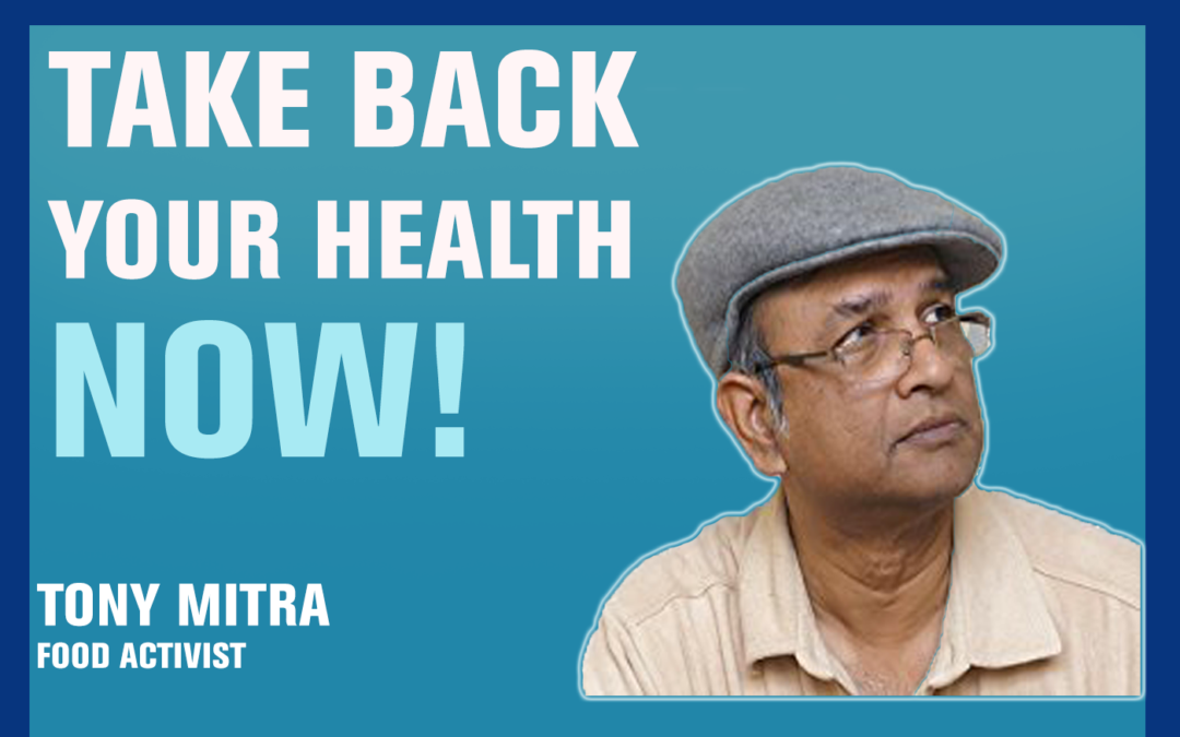 40: Determining the Ethics of Food & Pesticide Testing —Tony Mitra
