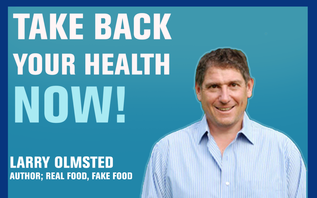 61: Is Your Food Real or Fake? | Larry Olmsted