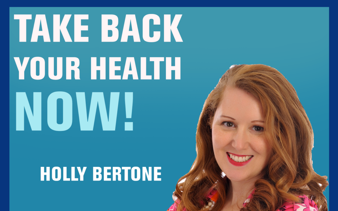 57: How this Cancer Survivor Learned What the Body Needs for Optimal Health | Holly Bertone