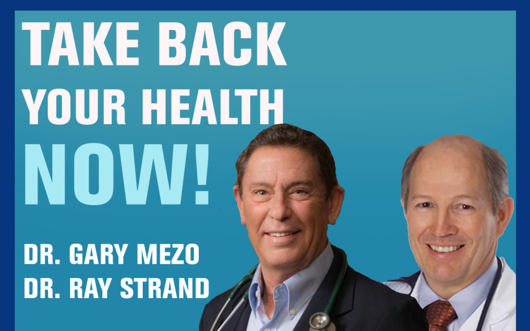 86: Achieving Optimal Vascular Health | Dr Gary Mezo & Dr Ray Strand