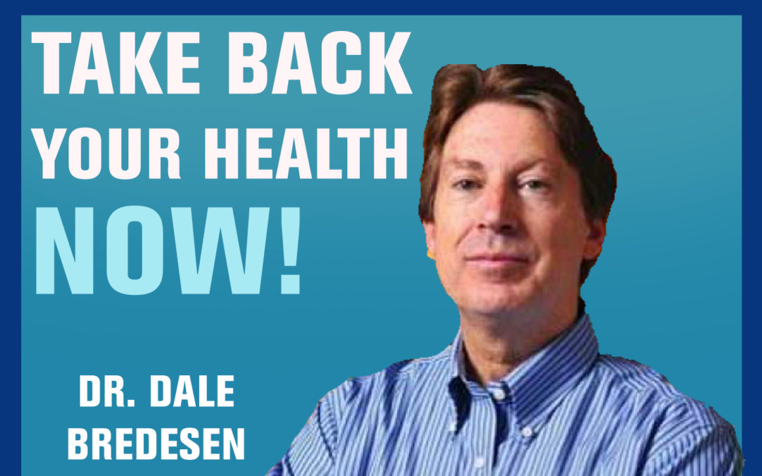 111: Can We Reverse Alzheimer's Disease? | Dr Dale Bredesen